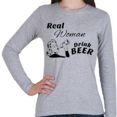 PRINTFASHION Real Women Drink BEER - Női hosszú ujjú póló - Sport szürke