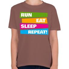 PRINTFASHION Run Eat Sleep Repeat! - Futás - Gyerek póló - Mogyoróbarna