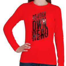 PRINTFASHION Saját hősöd - Női hosszú ujjú póló - Piros