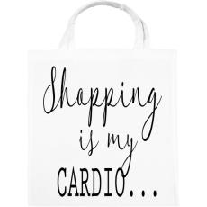 PRINTFASHION SHOPPING is my cardio.  - Vászontáska - Fehér