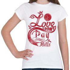 PRINTFASHION Szerelem számlára - Női póló - Fehér