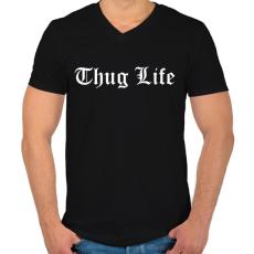 PRINTFASHION Thug Life - Férfi V-nyakú póló - Fekete