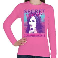 PRINTFASHION Titkos erotikus vallomások - Női hosszú ujjú póló - Rózsaszín