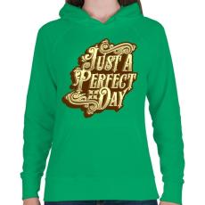 PRINTFASHION Tökéletes nap - Női kapucnis pulóver - Zöld