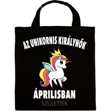 PRINTFASHION Unikornis királynők áprilisban születtek (MAGYAR) - Vászontáska - Fekete