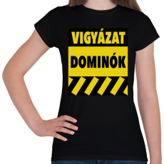 PRINTFASHION Vigyázat dominók! - Női póló - Fekete