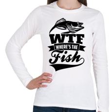 PRINTFASHION WTF horgász - Női hosszú ujjú póló - Fehér