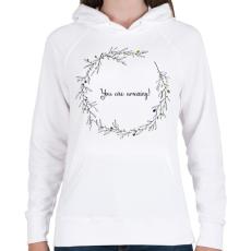 PRINTFASHION You are amazing - Női kapucnis pulóver - Fehér