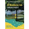 Publio Kiadó Bagó Tünde - Szalai Krisztián: A Bodeni-tó - Több mint útikönyv