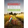 Publio Kiadó Király Zoltán: Kivándorolt magyarok nyomdokaiban