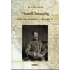 Püski PÉCSTŐL ISONZÓIG - NAPLÓ,1914.SZEPTEMBER 1-1916.MÁJUS 22.