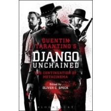 Quentin Tarantino's Django Unchained – Oliver Speck idegen nyelvű könyv