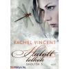 Rachel Vincent : Halott lelkek