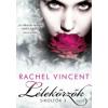 Rachel Vincent Lélekőrzők