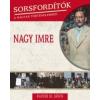 Rainer M. János Sorsfordítók a magyar történelemben - Nagy Imre