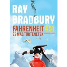 Ray Bradbury Fahrenheit 451 és más történetek regény