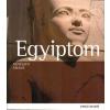 Regine Schulz;Matthias Seidel Egyiptom - művészeti kalauz (új, 2013!)