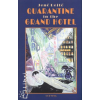 Rejtő Jenő Quarantine in the Grand Hotel