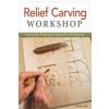 Relief Carving Workshop – Lora Irish
