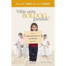 Remo H. Largo, Monika Czernin Válás után boldog gyerekek? társadalom- és humántudomány