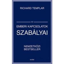 Richard Templar Az emberi kapcsolatok szabályai életmód, egészség