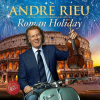 RIEU, ANDRÉ - ROMAN HOLIDAY - CD -
