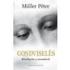 Rivaldafény Kiadó Müller Péter-Gondviselés (Új példány, megvásárolható, de nem kölcsönözhető!)