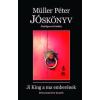 Rivaldafény Kiadó Müller Péter-Jóskönyv - Átdolgozott kiadás (Új példány, megvásárolható, de nem kölcsönözhető!)