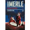 Robert Merle Francia história II.
