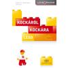 ROBERTSON, DAVID C.-BREEN, BILL - KOCKÁRÓL KOCKÁRA - LEGO