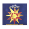 Robin Trower Something's About to Change (CD)