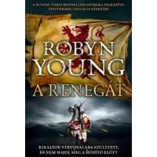 Robyn Young A renegát történelem