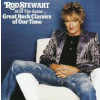 Rod Stewart Still the Same... Great Rock Classics of Our Time CD