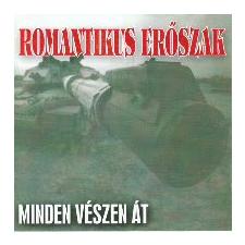 Romantikus erőszak Minden vészen át (CD) rock / pop