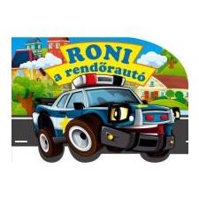Roni a rendőrautó gyermek- és ifjúsági könyv