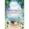 Ruth Kelly Szőlőskert Provence-ban