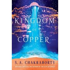 S. A. Chakraborty The Kingdom of Copper – S A Chakraborty idegen nyelvű könyv