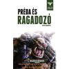 SANDERS, ROB SANDERS, ROB - RAGADOZÓ ÉS PRÉDA - WARHAMMER 40.000