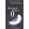 Sara FAWKES AMIT CSAK Ő AKAR /A SZENVEDÉLY FOGSÁGÁBAN 1 db