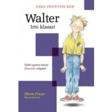 Sara Pennypacker Walter! - Irtó klassz! gyermek- és ifjúsági könyv