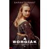 Sarah Dunant : A Borgiák végzete