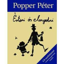 Saxum POPPER PÉTER - ÉRTENI ÉS ELENGEDNI - CD MELLÉKLETTEL egyéb zene