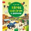 Scolar Kiadó Daniela Prusse: Az én nagy képes szótáram - A gazdaság