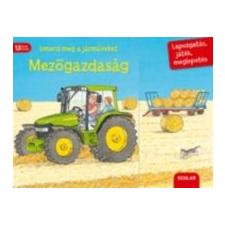 Scolar Kiadó Ismerd meg a járműveket - Mezőgazdaság gazdaság, üzlet