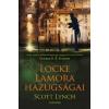 Scott Lynch LOCKE LAMORA HAZUGSÁGAI