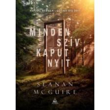 Seanan Mcguire Minden szív kaput nyit irodalom