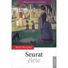 - SEURAT ÉLETE