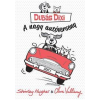 Shirley Hughes; Clara Vulliamy HUGHES, SHIRLEY - VULLIAMY, CLARA - DUDÁS DIXI - A  NAGY AUTÓVERSENY