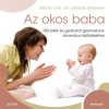 Simone Cave; Dr. Caroline Fertleman Az okos baba