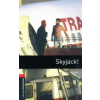 Skyjack! - Oxford Bookworms Library 3 - MP3 Pack